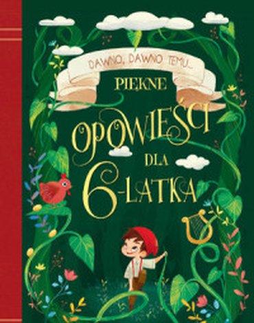 Olesiejuk Sp. z o.o. - Piękne opowieści dla 6-latka