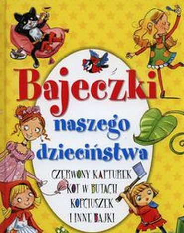 Olesiejuk Sp. z o.o. - Bajeczki naszego dzieciństwa