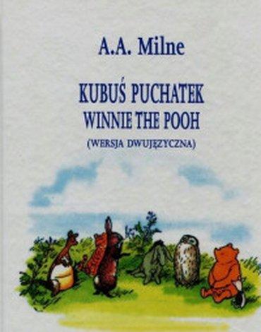 Prószyński - Kubuś Puchatek. Winnie the Pooh, wersja dwujęzyczna