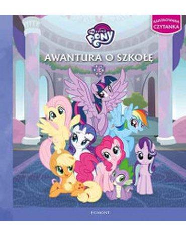 Egmont - My Little Pony. Awantura o szkołę. Ilustrowana czytanka