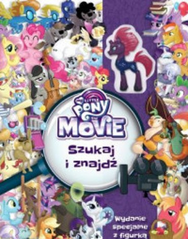 Egmont - My Little Pony The Movie. Szukaj i znajdź