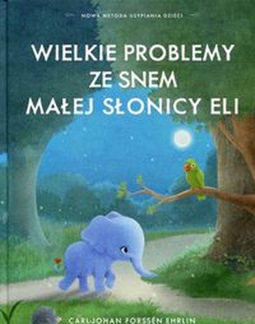 Sonia Draga - Wielkie problemy ze snem małej słonicy Eli