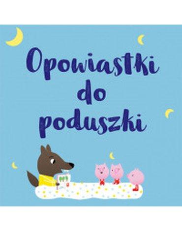 Olesiejuk Sp. z o.o. - Opowiastki do poduszki