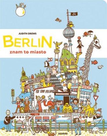 Zakamarki - Berlin – znam to miasto