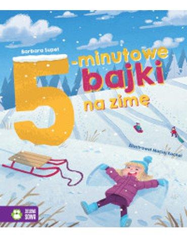 Zielona Sowa - Bajki na dobranoc. 5-minutowe bajki na zimę