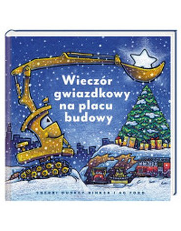 Nasza Księgarnia - Wieczór gwiazdkowy na placu budowy