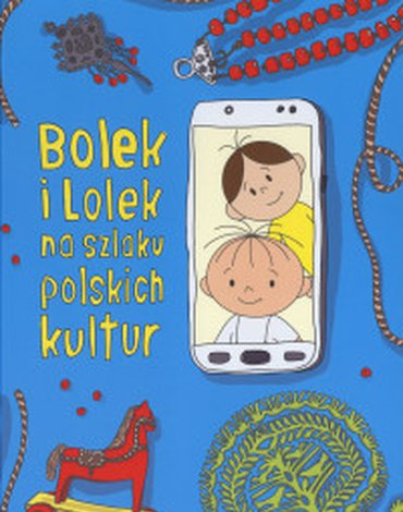 Znak - Bolek i Lolek na szlaku polskich kultur