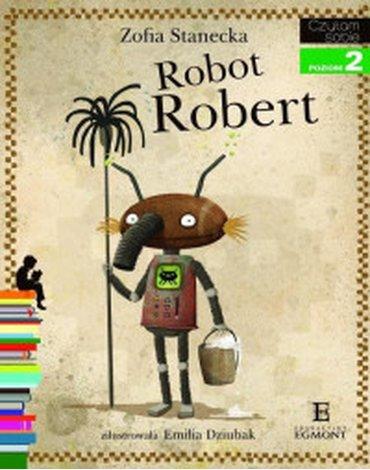 Egmont - Czytam sobie. Robot Robert. Poziom 2