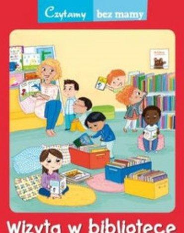 Wydawnictwo Debit - Czytamy bez mamy. Wizyta w bibliotece