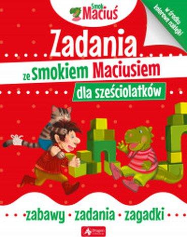 Dragon - Zadania ze smokiem Maciusiem dla sześciolatków