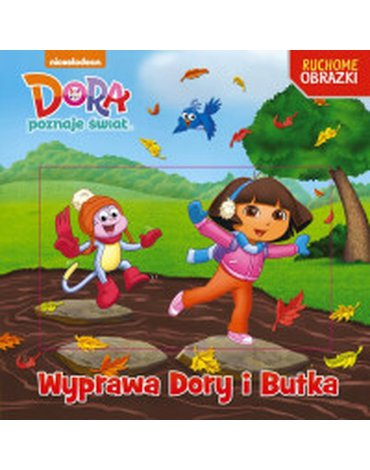 Media Service Zawada - Dora. Ruchome obrazki. Wyprawa Dory i Butka