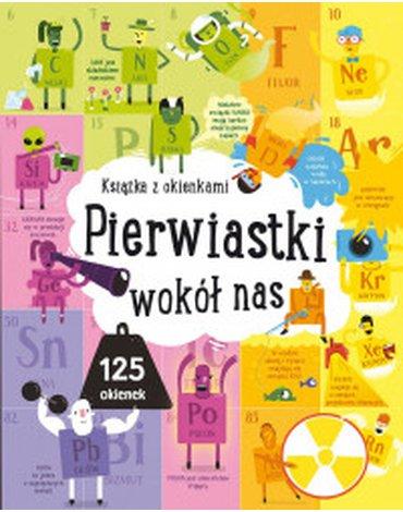 Olesiejuk Sp. z o.o. - Książka z okienkami. Pierwiastki wokół nas