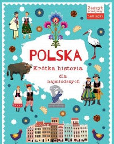 Wilga / GW Foksal - Polska. Krótka historia dla najmłodszych
