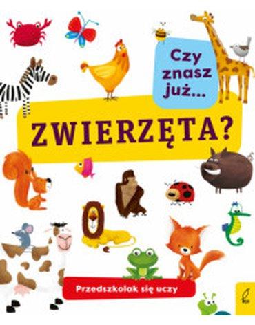 Wilga / GW Foksal - Przedszkolak się uczy. Czy znasz już... zwierzęta?
