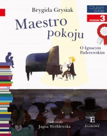 Egmont - Czytam sobie z kotylionem. Poziom 2. Maestro pokoju. O Ignacym Paderewskim
