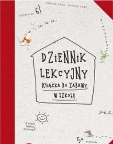 Centrum Edukacji Dziecięcej - Dziennik lekcyjny. Książka do zabawy w szkołę
