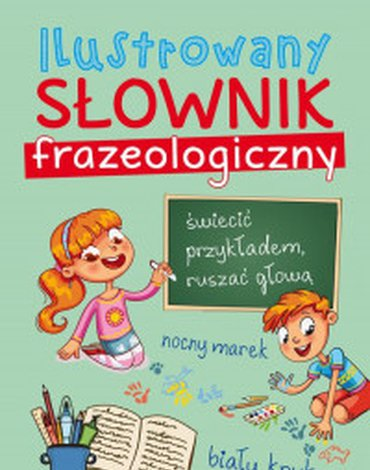 POWERBOOK - Ilustrowany słownik frazeologiczny