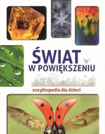 SBM - Świat w powiększeniu. Encyklopedia dla dzieci
