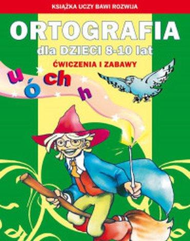Literat - Ortografia dla dzieci 8–10 lat. Ó, u, ch, h
