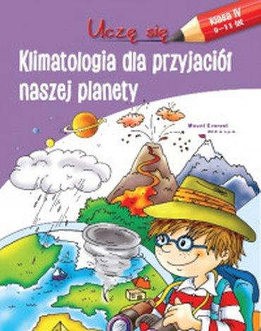 Siedmioróg - Uczę się. Klimatologia dla przyjaciół naszej planety