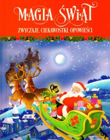 Zielona Sowa - Magia Świąt. Zwyczaje, ciekawostki, opowieści