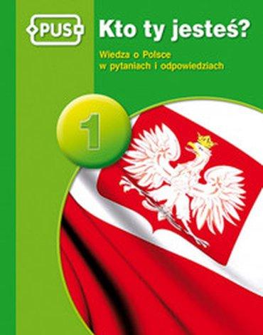 Epideixis - PUS. Kto ty jesteś? Wiedza o Polsce w pytaniach i odpowiedziach