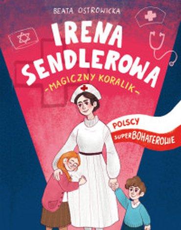 RM - Polscy superbohaterowie. Irena Sendlerowa. Magiczny koralik