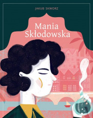 Zysk i S-ka - Mania Skłodowska