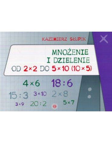 Harmonia - Mnożenie i dzielenie od 2x2 do 5x10 (10x5)