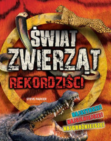 Olesiejuk Sp. z o.o. - Świat Zwierząt. Rekordziści