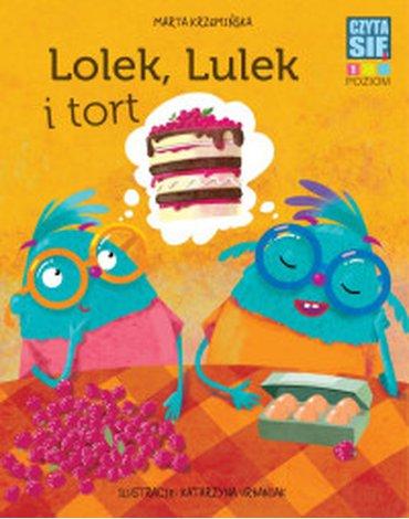 Wilga / GW Foksal - Czytasie. Poziom 1. Lolek, Lulek i tort