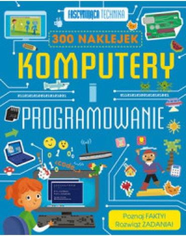 Olesiejuk Sp. z o.o. - Fascynująca technika. Komputery i programowanie