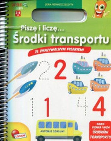 Lisciani - Pierwsze Zeszyty. Książeczki Carotiny. Piszę i liczę... Środki transportu