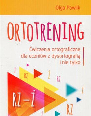 Harmonia - Ortotrening. Ćwiczenia ortograficzne dla uczniów z dysortografią i nie tylko. Rz-Ż