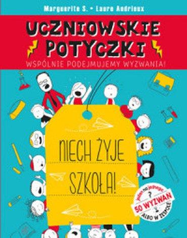 Olesiejuk Sp. z o.o. - Uczniowskie potyczki. Niech żyje szkoła!