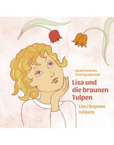 Dygresje - Lisa i brązowe tulipany/Lisa und die braunen...