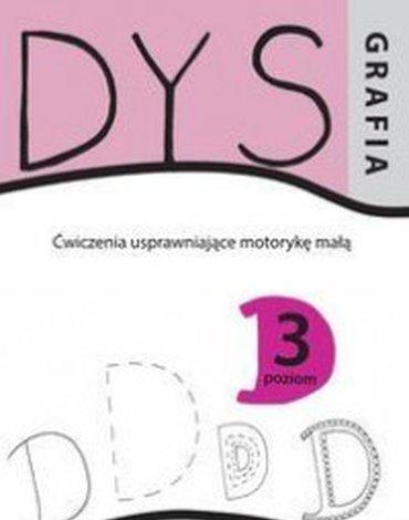WIR - Dysgrafia. Ćwiczenia usprawniające motorykę małą. Poziom 3