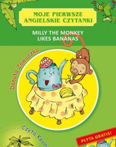 Skrzat - Moje pierwsze angielskie czytanki. Milly the Monkey Likes Bananas