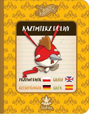 Tashka - Przewodnik. Kazimierz Dolny