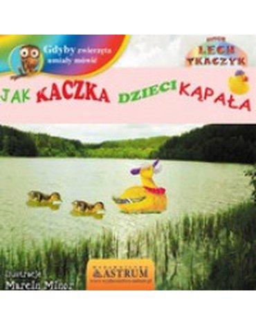 Astrum - Jak kaczka dzieci kąpała + CD gratis