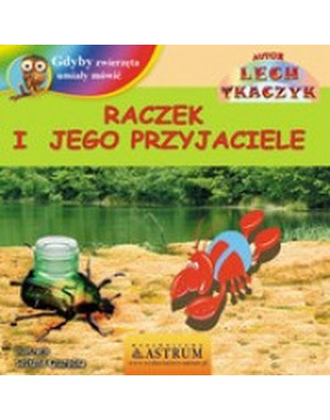 Astrum - Raczek i jego przyjaciele + CD gratis