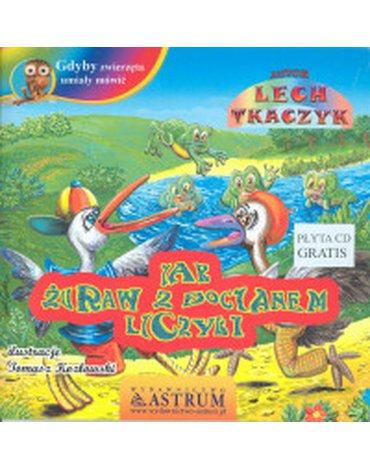 Astrum - Gdyby zwierzęta umiały mówić. Jak żuraw z bocianem liczyli z płytą CD gratis
