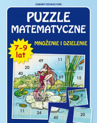 Literat - Puzzle matematyczne 7-9 lat. Mnożenie i dzielenie