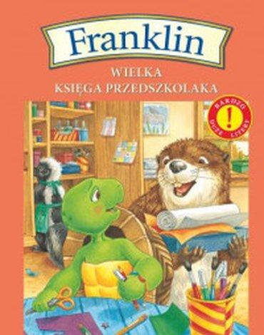 Wydawnictwo Debit - Franklin. Wielka księga przedszkolaka