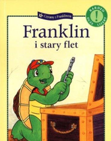 Wydawnictwo Debit - Czytamy z Franklinem. Franklin i stary flet