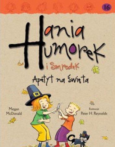 Egmont - Hania Humorek i Smrodek. Apetyt na święta