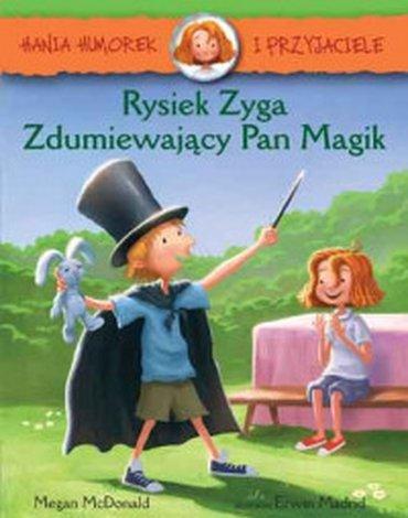 Egmont - Hania Humorek i przyjaciele. Rysiek Zyga, Zdumiewający Pan Magik