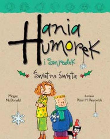 Egmont - Hania Humorek i Smrodek. Świetne święta