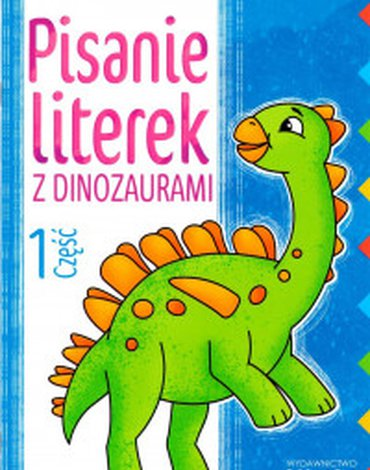 Literka - Pisanie literek z dinozaurami, część 1