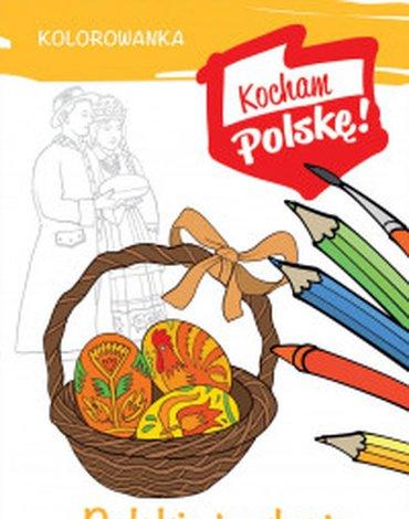 Rea - Kolorowanka. Kocham Polskę! Polskie tradycje